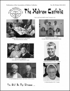 The Hebrew Catholic, #90 – Winter 2012-2013, published
