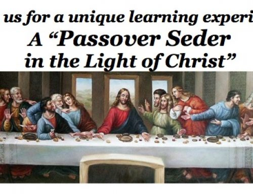 Seder in the Light of Christ – You Are Invited!